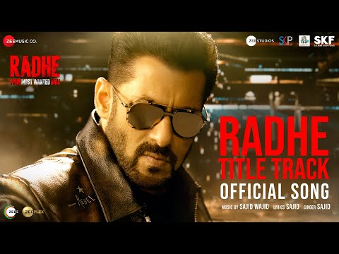 Radhe Title Track | Radhe - Your Most Wanted Bhai | Salman Khan & Disha Patani | Sajid Wajid
