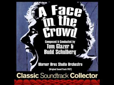 Main Title (A Face in the Crowd) - A Face in the Crowd (Ost) [1957]