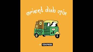 Orient Dub Mix #1 by ODGPROD