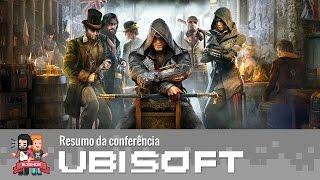 E3 2015 – Resumo da Conferência: Ubisoft