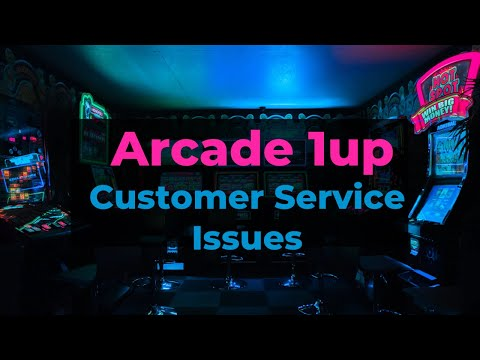 Arcade 1up Customer Service Issues from Some Dude