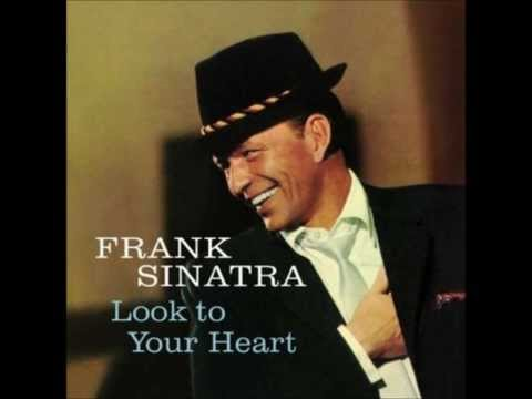 """Frank Sinatra  """"Look to Your Heart"""""""