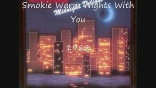 Smokie - Warm Nights With You - 1982