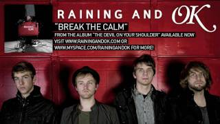 Watch Raining  Ok Break The Calm video
