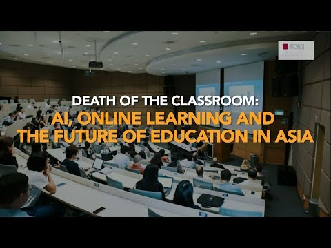 [Highlights] Death of Classroom: AI, Online Learning & the Future of Education in Asia
