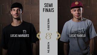 Slides & Grinds - Lucas Rabelo vs Lucas Marques
