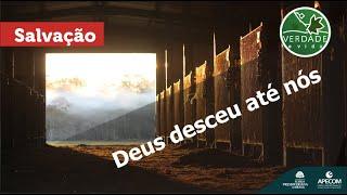 0693 - Deus desceu até nós