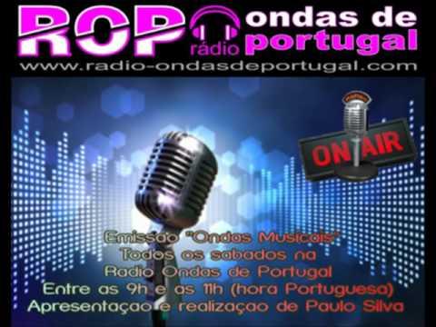 """Emissão """"Ondas Musicais"""" da Rádio Ondas de Portugal"""