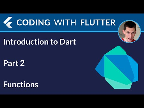 Introduction to Dart - Part 2: Functions