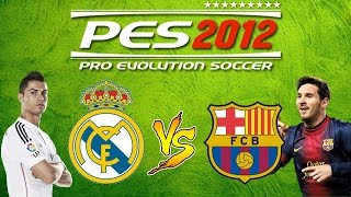 PES 2012 | Real Madrid Vs Barcelona | Android gameplay