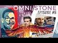 Omni/Stone #6 w/ Brian Kibler, Frodan & Special Guest Raven