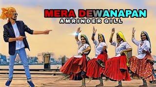 Mera deewanapan || Haryanvi + Punjabi || DAnce Cover || Amrinder Gill