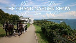 The Grand Garden Show on Mackinac Island // Garden Answer