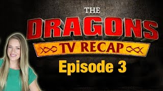 DRAGONS: RACE TO THE EDGE Episode 3 Recap & Review | Rotoscopers