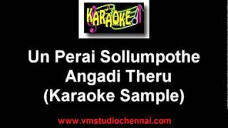 Download Hindi Video Songs - Angadi Theru - Un Perai Sollum Pothe Karaoke.mpg
