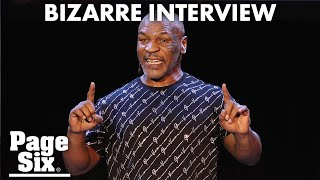 Mike Tyson leaves viewers worried in incoherent interview | Page Six Celebrity News