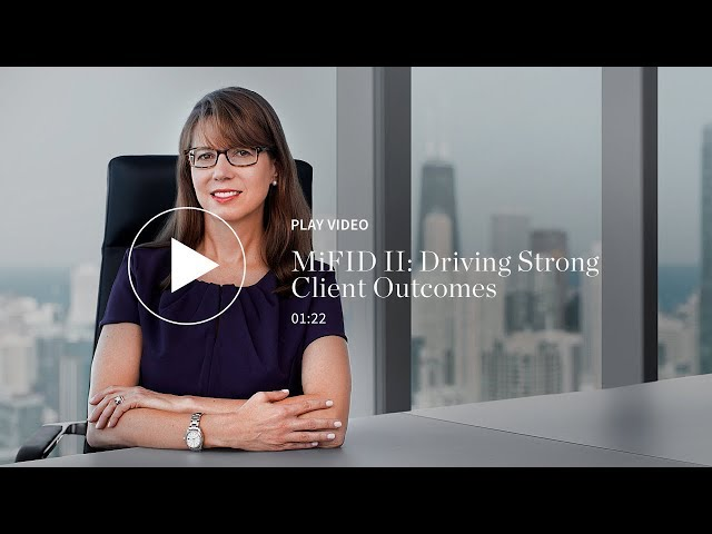MiFID II: Driving Strong Client Outcomes
