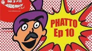 Phatto By RJ Naved - Episode 10