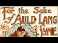 Auld Lang Syne (New Years Song) - 1910 Recording