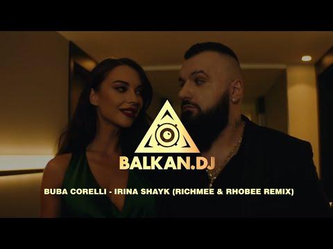 Buba Corelli – Irina Shayk (RichMee & Rhobee Remix)