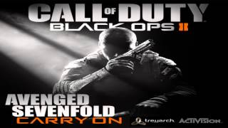 [ DOWNLOAD MP3 ] Avenged Sevenfold - Carry On (Call of Duty: Black Ops II Version)