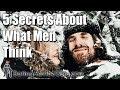 5 Secrets About What Men Think