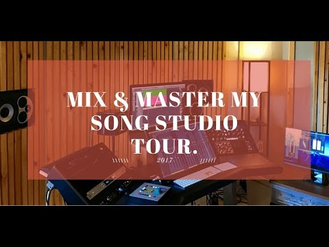 Mix and Master My Song Studio Tour