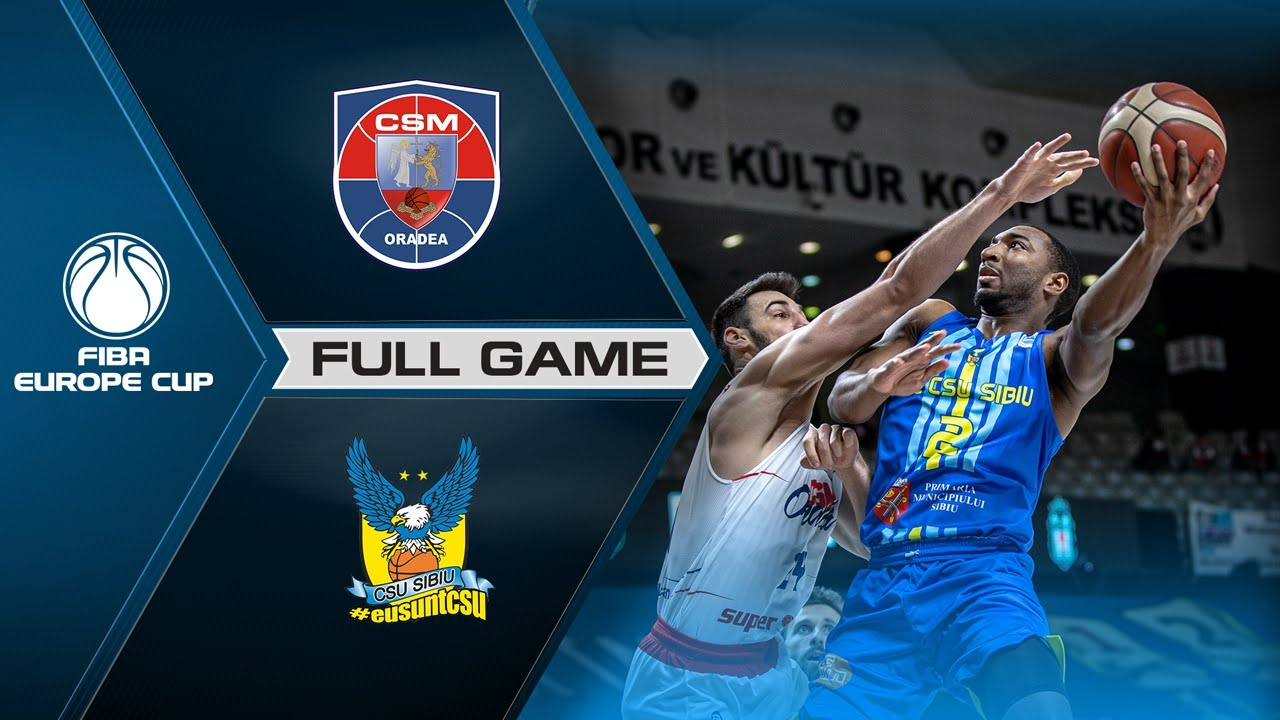 CSM CSU Oradea v  BC CSU Sibiu | Full Game - FIBA Europe Cup 2020-21