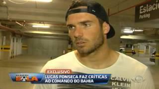 Os Donos da Bola - Lucas Fonseca faz críticas ao comando do Bahia