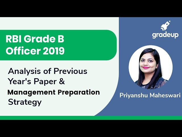 Analysis of Previous Year's Paper & Management Preparation Strategy | RBI Grade B Officer 2019