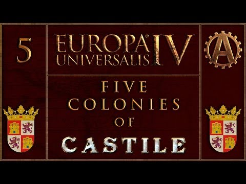 Europa Universalis IV The Five Colonies of Castille 5