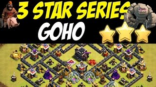 3 Star Series: TH 9 Perfect Goho Attack Strategy vs Max TH 9 War Base #34   Clash of Clans
