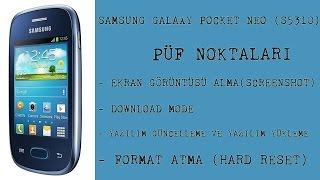 Samsung Galaxy Pocket Neo (S5310) Püf Noktaları