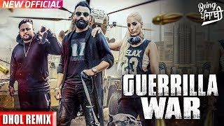 Guerrilla War (DHOL REMIX) Amrit Maan | Rokitbeats | Deep Jandu | Latest Punjabi Songs 2017