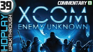 XCOM: Enemy Unknown Walkthrough - PART 39 | Shattered Grave (Commentary)
