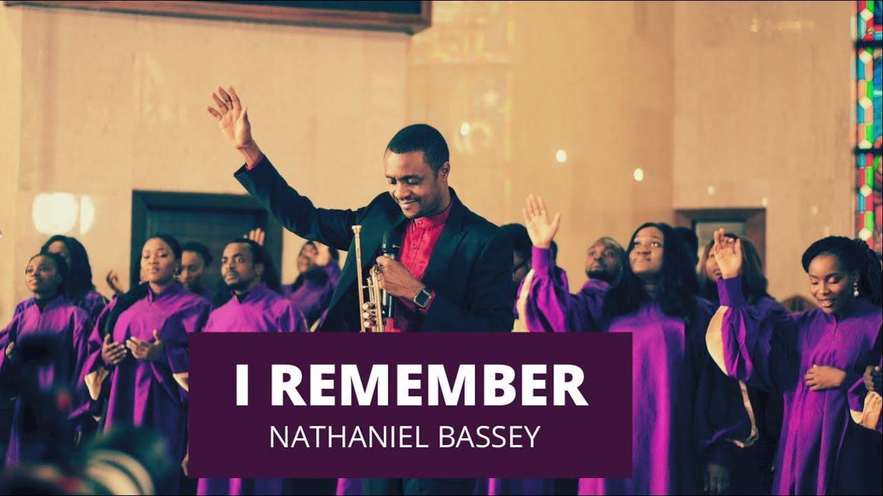 Download Nathaniel Bassey  -  I Remember