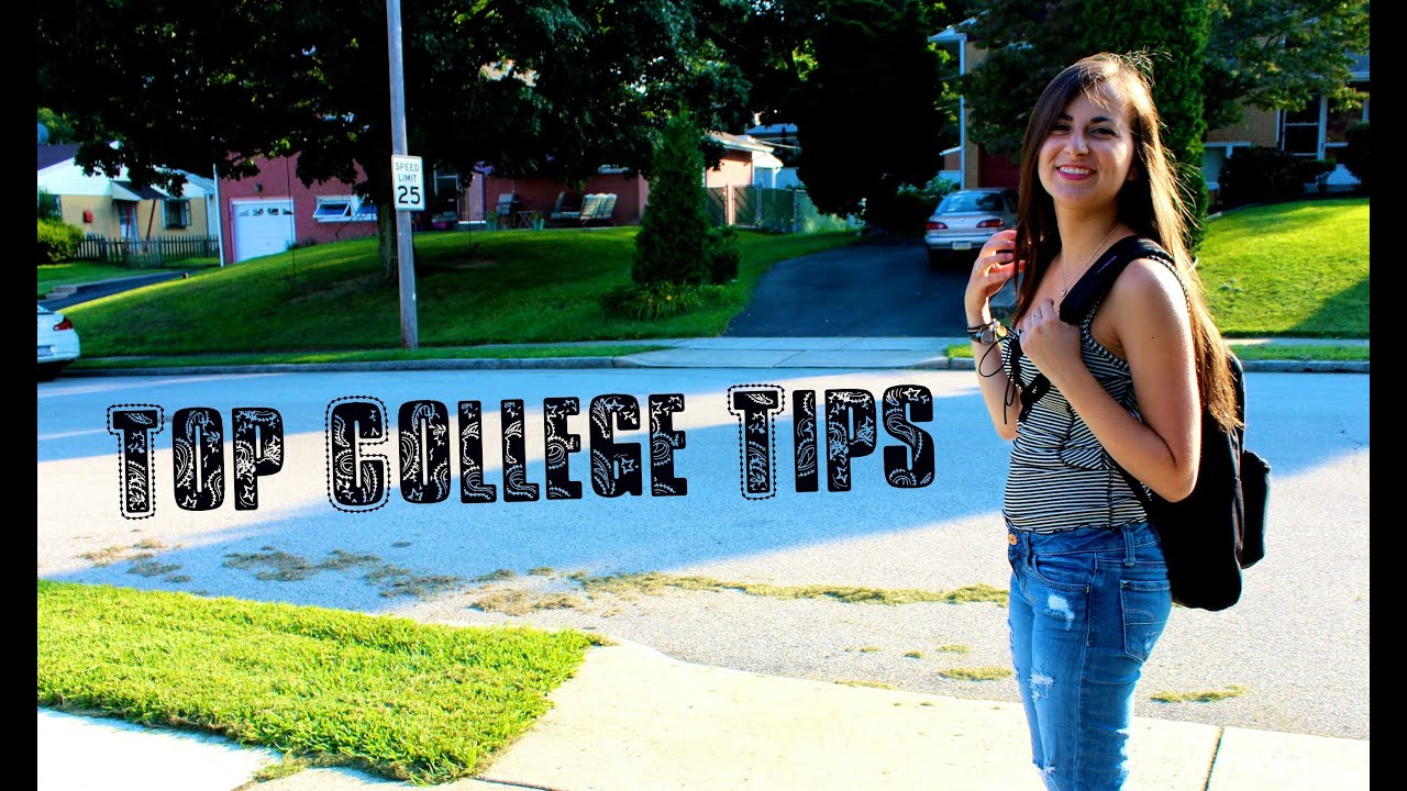 top college tips freshman guide top college tips freshman guide