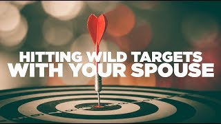 Hitting Wild Targets with Your Spouse - The G&E Show