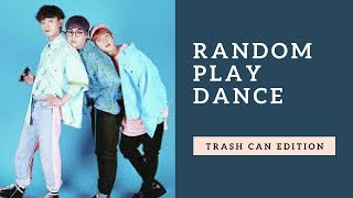 Random Play Dance [MIRRORED][Trash Can EDITION]