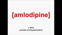 Pronounce Amlodipine | SpeakMedical
