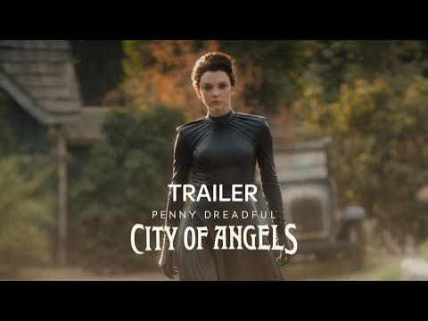Penny Dreadful: City of Angels | Nuova serie | Trailer ufficiale
