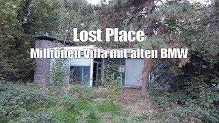 Die Millionen Villa mit alten BMW #URBEX #LOSTPLACE