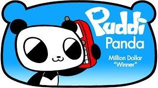 "Million Dollar ""Winner"" - Puddi Panda"