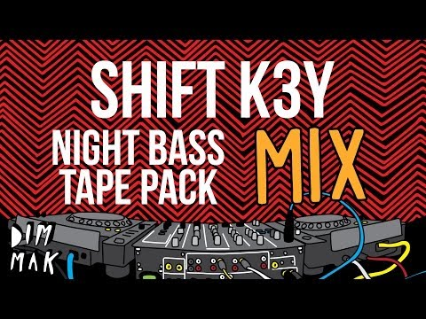 "#NightBass ""Tape Pack"" Live Mix - Shift K3y (Audio) 