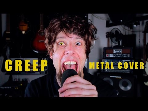 Creep (metal cover by Leo Moracchioli)