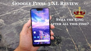 Google Pixel 3 XL Long Term Review