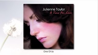 Julienne Taylor - One Of Us (audio)