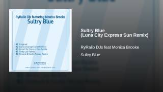 Sultry Blue (Luna City Express Sun Remix)