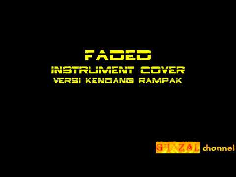 FADED instrument cover versi kendang rampak - Bang Fa'iZ