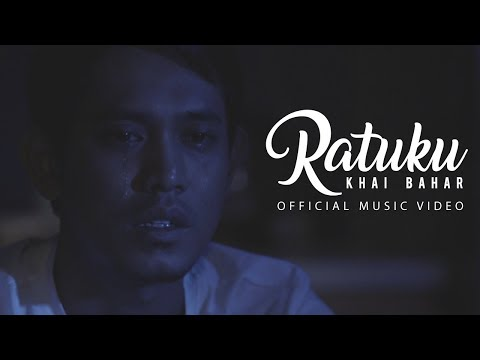 🔴 KHAI BAHAR - Ratuku (Official Music Video)
